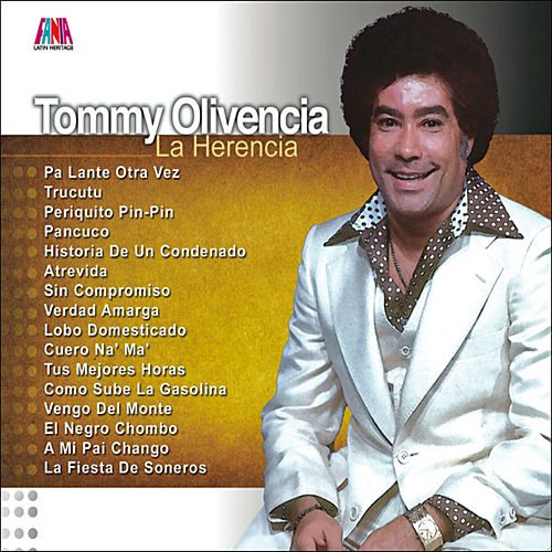 Play & Download La Herencia by Tommy Olivencia | Napster