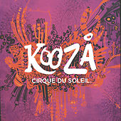 Play & Download Kooza by Cirque du Soleil | Napster