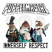 Innerself Respect by The Puppetmastaz