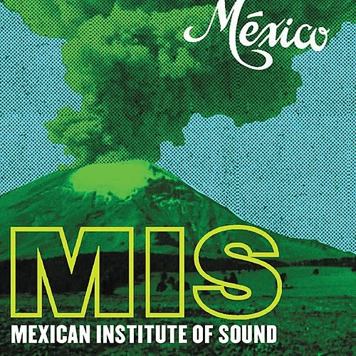 Play & Download México by Mexican Institute of Sound | Napster