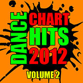 Dance Chart Hits 2012: Volume 2 by CDM Project