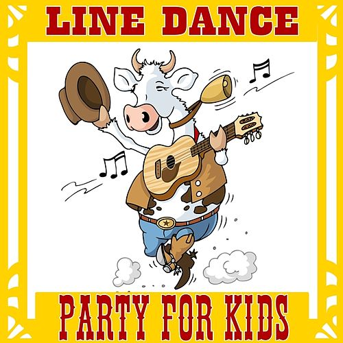 Line Dance Party for Kids by Various Artists