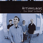 Play & Download Full Upright Position by Actionslacks | Napster