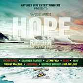 Play & Download Hope Riddim, Vol. 1 by Various Artists | Napster