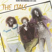 Play & Download Early Recordings by The Itals | Napster
