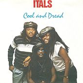 Play & Download Cool and Dread by The Itals | Napster