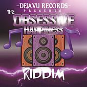 0bsessive Happines riddim by Various Artists