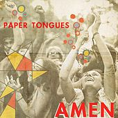 Play & Download Amen by Paper Tongues | Napster