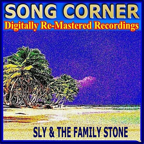 Song Corner - Sly & the Family Stone by Sly & the Family Stone