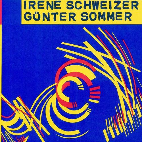 Play & Download Irène Schweizer - Günter Sommer by Irène Schweizer | Napster