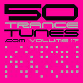 Play & Download 50 Trance Tunes, Vol. 17 by Various Artists | Napster