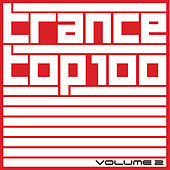 Trance Top 100, Vol. 2 by Various Artists