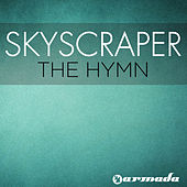 Play & Download The Hymn by Skyscraper | Napster