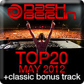 Dash Berlin Top 20 - May 2012 by Various Artists