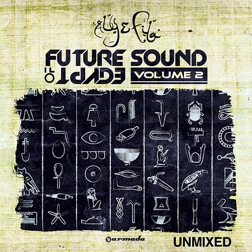 Play & Download Future Sound Of Egypt, Vol. 2 - Unmixed by Various Artists | Napster