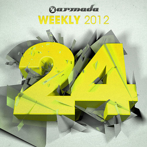 Play & Download Armada Weekly 2012 - 24 (This Week's New Single Releases) by Various Artists | Napster