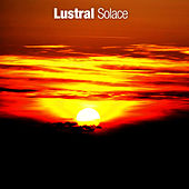 Play & Download Solace by Lustral | Napster