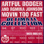 Play & Download Movin' too fast by Artful Dodger | Napster