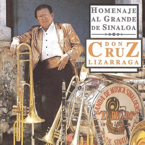 Play & Download Homenaje Al Grande de Sinaloa Don Cruz Lizarraga by Banda El Recodo   Napster