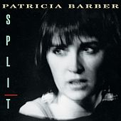 Play & Download Split by Patricia Barber | Napster