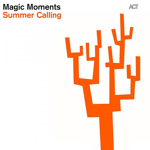 Magic Moments: Summer Calling by Various Artists