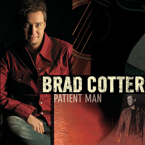 Play & Download Patient Man by Brad Cotter | Napster