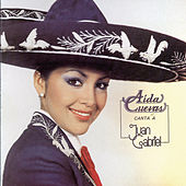 Aida Cuevas Canta A Juan Gabriel by Aida Cuevas