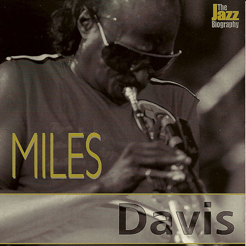 Jazz Biography Series by Miles Davis