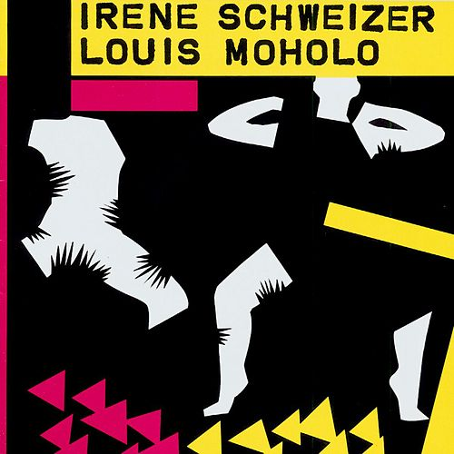 Play & Download Irène Schweizer - Louis Moholo by Irène Schweizer | Napster