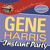 Play & Download Instant Party by Gene Harris | Napster