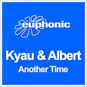 Play & Download Another Time by Kyau & Albert | Napster