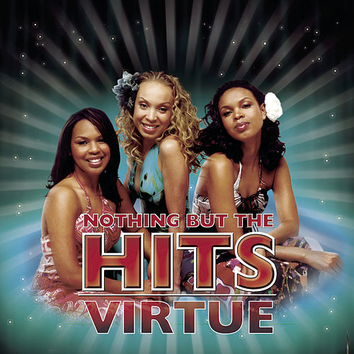 Play & Download Nothing But The Hits by Virtue | Napster