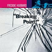 Play & Download Breaking Point (24-bit remaster) by Freddie Hubbard | Napster