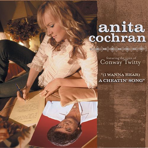 Play & Download (i Wanna Hear) A Cheatin' Song by Anita Cochran | Napster