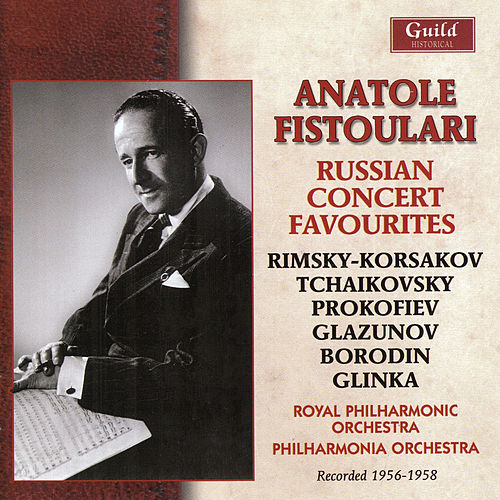 Play & Download Anatole Fistoulari - Russian Concert Favourties by Various Artists | Napster