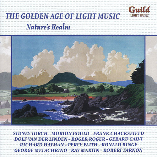 The Golden Age of Light Music: Nature's Realm by Various Artists