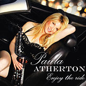 Play & Download Enjoy The Ride by Paula Atherton | Napster