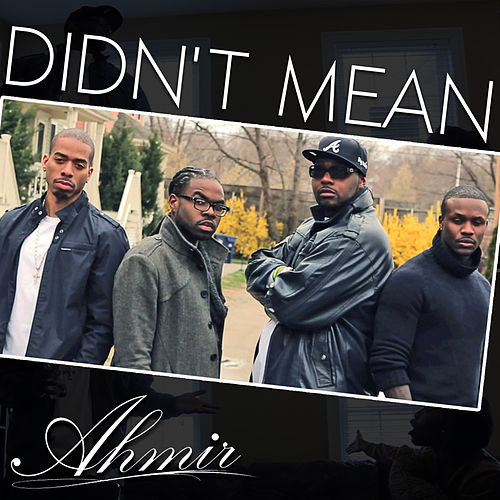 Play & Download Didn't Mean by Ahmir | Napster