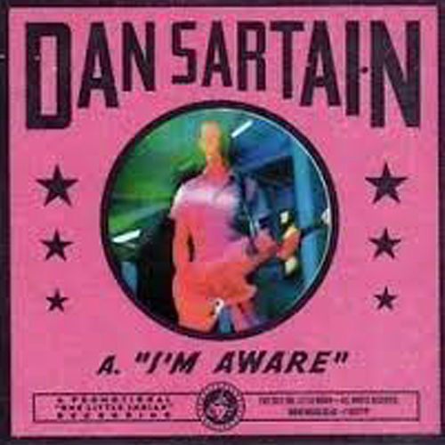 I'm Aware / Indian Massacre by Dan Sartain