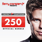Play & Download Ferry Corsten presents Corsten's Countdown 250 Official Bundle by Various Artists | Napster