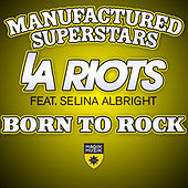 Born To Rock by Manufactured Superstars