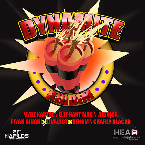 Play & Download Dynamite Riddim by Various Artists | Napster