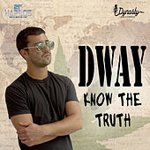 Play & Download Know the Truth by D Way | Napster