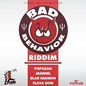 Bad Behavior Riddim by Various Artists