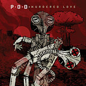 Play & Download Murdered Love by P.O.D. | Napster