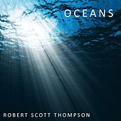Play & Download Oceans by Robert Scott Thompson | Napster