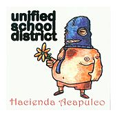 Play & Download Hacienda Acapulco Redux by Unified School District | Napster