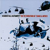 The Restoration Of Chaos & Order by Against All Authority