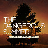 Play & Download Live In Baltimore by The Dangerous Summer | Napster