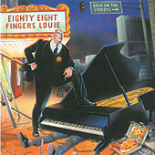 Play & Download Back On The Streets by 88 Fingers Louie | Napster